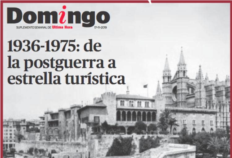 1936 – 1975: de la postguerra a la estrella turística